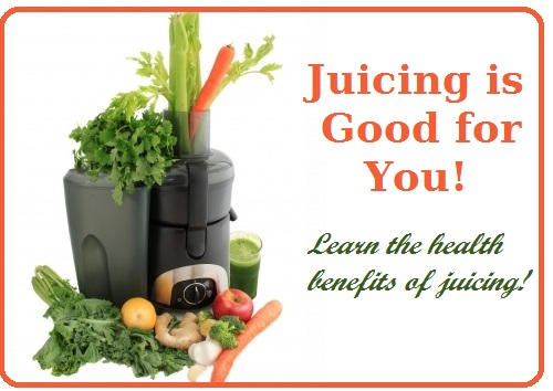 Juicing is good for you