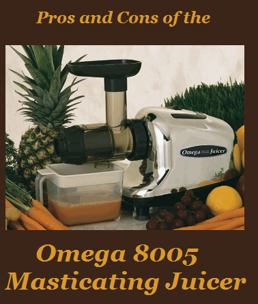 Omega 8005 pros and cons