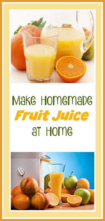 Homemade Fruit Juice at Home