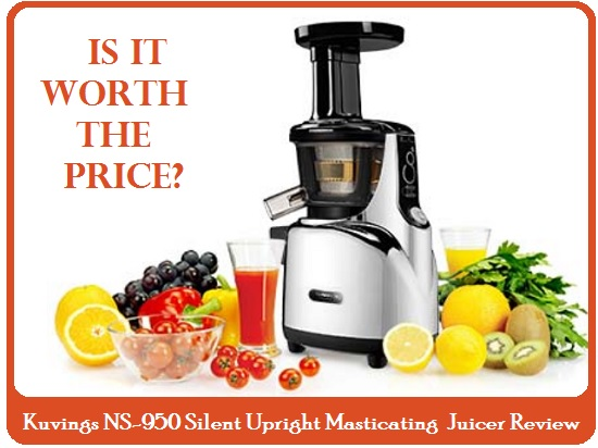 Kuvings Masticating Juicer Vs Breville : Kuvings NS-950 Silent Upright Masticating Juicer Review