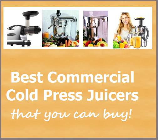 Best Commercial Cold Press Juicers